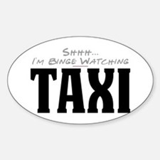 Shhh... I'm Binge Watching Taxi Oval Decal