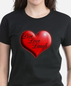 Live Love Laugh by Xennifer T-Shirt