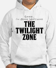 Shhh... I'm Binge Watching The Twilight Zone Hoode