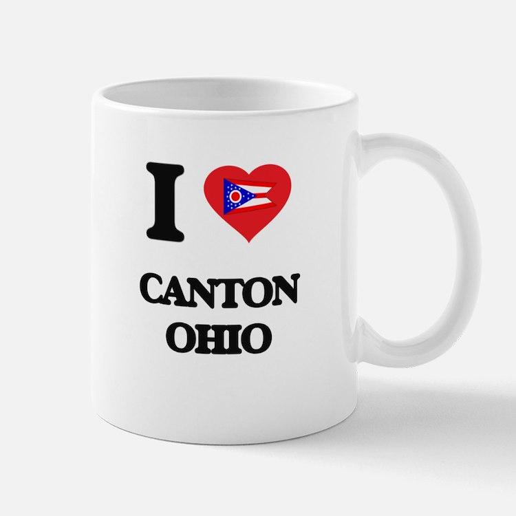 I love Canton Ohio Mugs