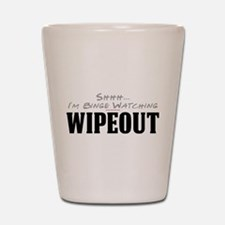 Shhh... I'm Binge Watching Wipeout Shot Glass