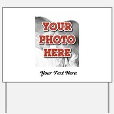 CUSTOM 8x10 Photo and Text Yard Sign