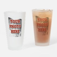 CUSTOM Your Photo Here Drinking Glass