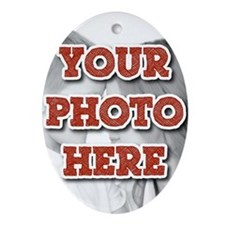 CUSTOM Your Photo Here Ornament (Oval)