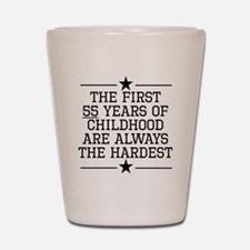 The First 55 Years Of Childhood Shot Glass