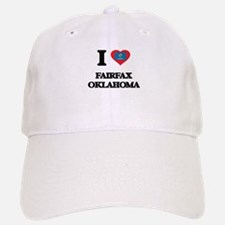 I love Fairfax Oklahoma Baseball Baseball Cap