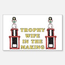 Trophy Wife Engagement Rectangle Decal