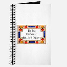 The Best Teachers Are Pre-School Teachers Journal