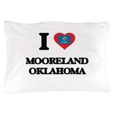 I love Mooreland Oklahoma Pillow Case