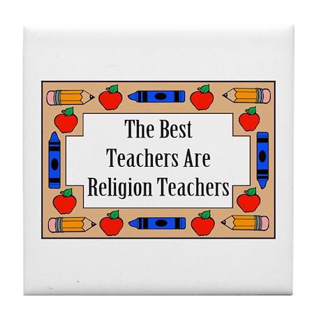 The Best Teachers Are Religion Teachers Tile Coast
