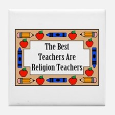 The Best Teachers Are Religion Teachers Tile Coast
