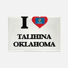 I love Talihina Oklahoma Magnets