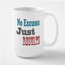 No Excuses Mugs