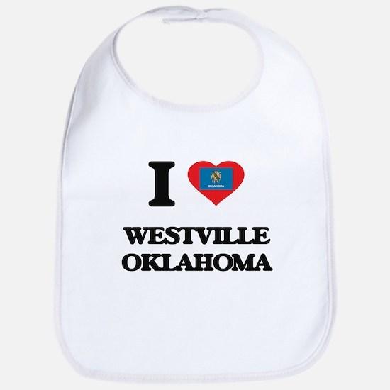 I love Westville Oklahoma Bib