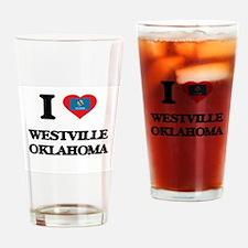 I love Westville Oklahoma Drinking Glass