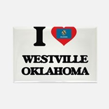I love Westville Oklahoma Magnets