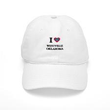 I love Westville Oklahoma Baseball Baseball Cap