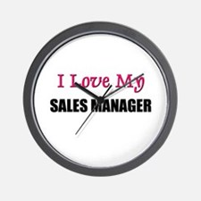 I Love My SALES MANAGER Wall Clock