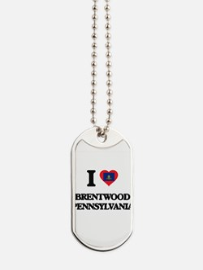 I love Brentwood Pennsylvania Dog Tags