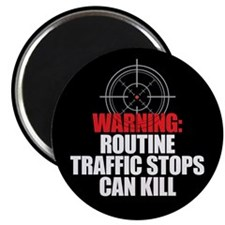 Traffic Stops Kill Magnets