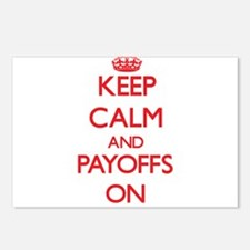 Keep Calm and Payoffs ON Postcards (Package of 8)