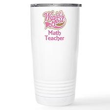 Cool Teachers appreciation Travel Mug