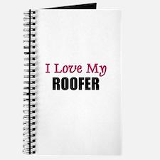 I Love My ROOFER Journal