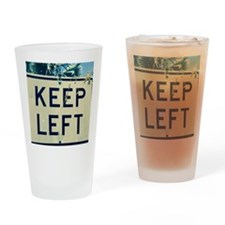 keep left Drinking Glass