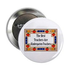 The Best Teachers Are Kindergarten Teachers Button