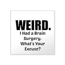 Weird - Brain Surgery Sticker
