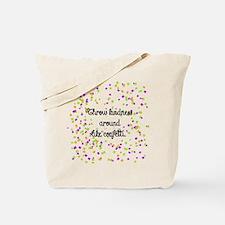 Confetti kindness Tote Bag
