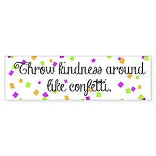 Confetti kindness Bumper Bumper Sticker
