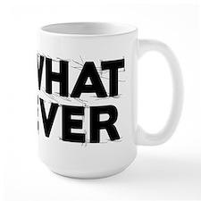 Whatever 1 Mugs