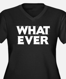 Whatever 1 Plus Size T-Shirt