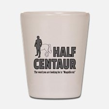Half Centaur Shot Glass