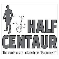 Half Centaur Poster