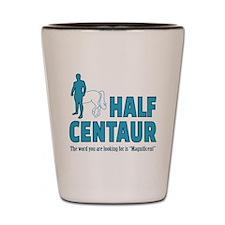 Half Centaur Shot Glass