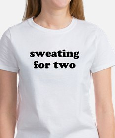 Sweating For Two T-Shirt