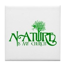 Nature is my Church Tile Coaster