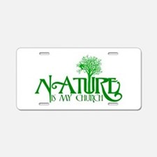 Nature is my Church Aluminum License Plate