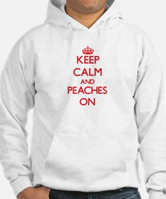 Keep Calm and Peaches ON Hoodie