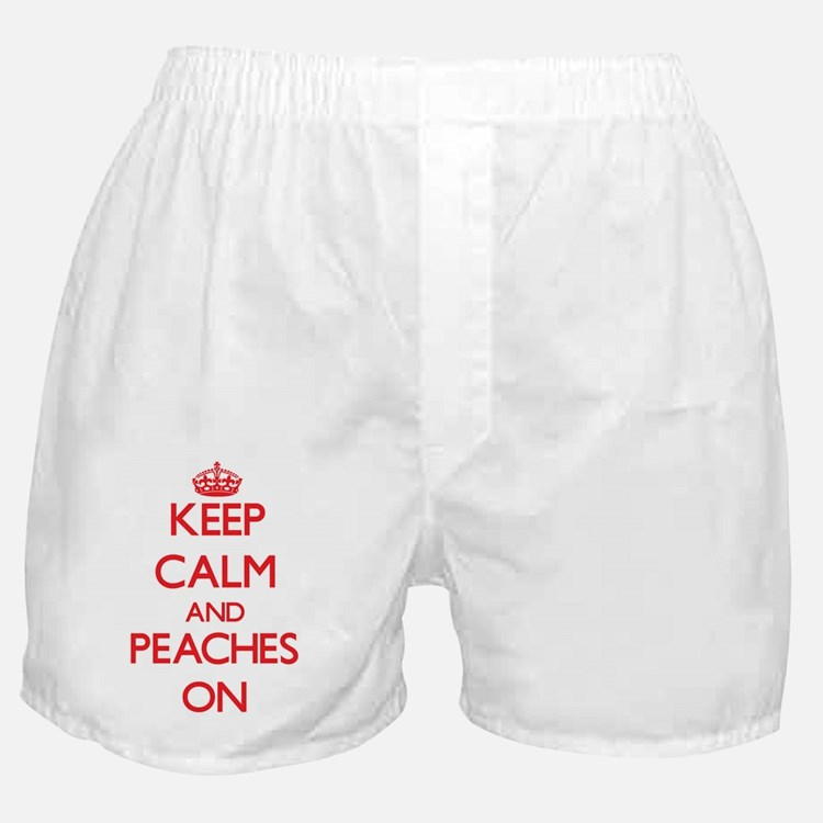 Keep Calm and Peaches ON Boxer Shorts