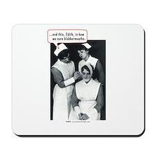 Nurse Blabbermouth Cure Mousepad