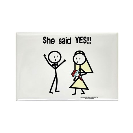 She Said Yes! Rectangle Magnet (10 pack)