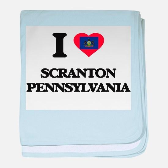 I love Scranton Pennsylvania baby blanket
