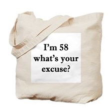 58 your excuse 1C Tote Bag