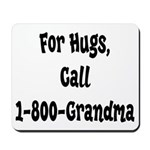 Call Grandma Mousepad