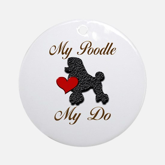 My (Black) Poodle... Ornament (Round)