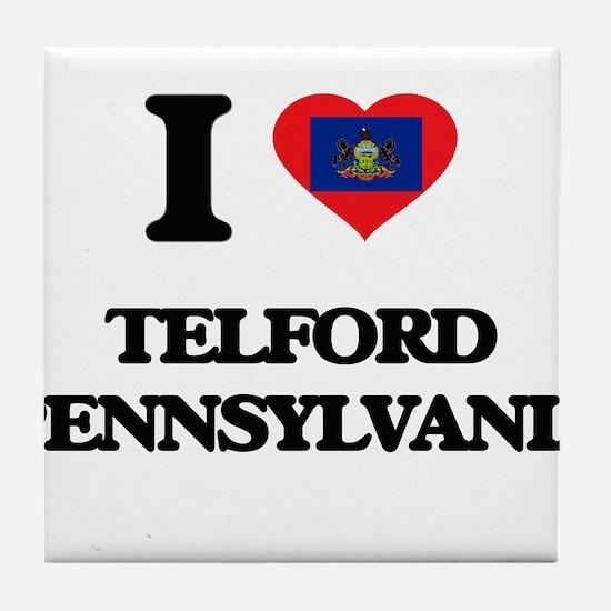 I love Telford Pennsylvania Tile Coaster