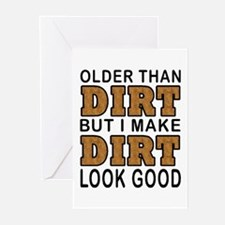 OLDER THAN DIRT Greeting Cards (Pk of 10)